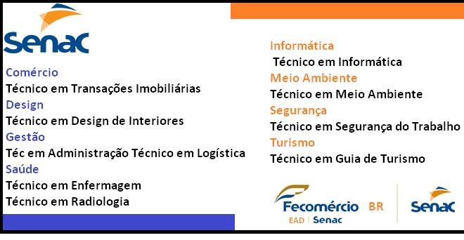Estão abertas as inscrições para os cursos técnicos a distância do Senac 2018