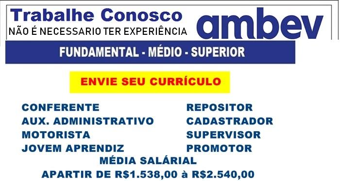 AMBEV está aceitando cadastro de currículo para diversos cargos- Inscrições abertas para todo Brasil.